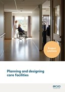 Planning and Designing Care Facilities
