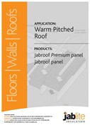Jabroof Premium Panel and Jabroof Panel for Warm Pitched Roofs