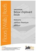 Jabfloor Premium and Jabfloor for Below Chipboard Finish