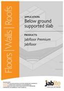 Jabfloor Premium and Jabfloor for Below Ground Supported Slabs