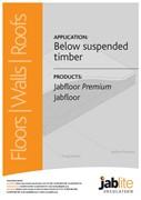 Jabfloor Premium and Jabfloor for Below Suspended Timber